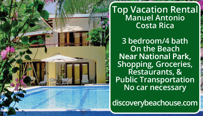 Top Vacation Rental. Manuel Antonio, Costa Rica. 3 Bedroom/4 Bath, On The  Beach, Near National Park, Shopping, Groceries, Restaurants And Public ...