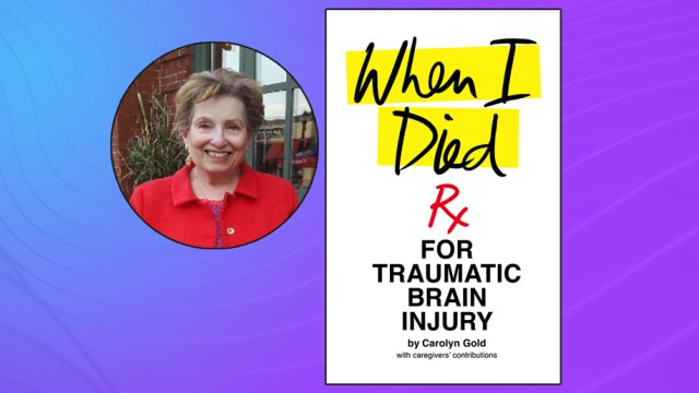 Photo of Carolyn Gold and the cover of her book, When I Died