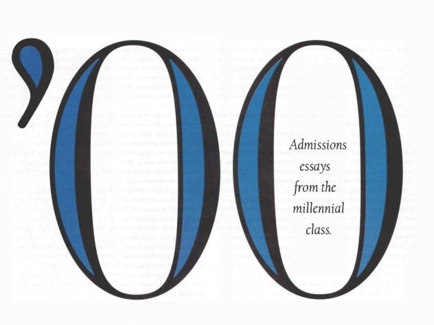 Admissions essays from the millennial class