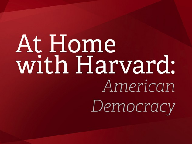 At Home with Harvard: American Democracy text cover