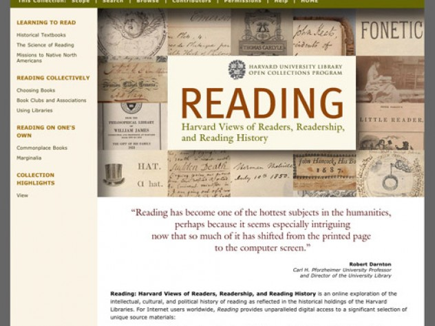 """<a href=""""http://ocp.hul.harvard.edu/reading/"""">View the exhibit</a>: The Harvard University Library Open Collections Program offers this multifaceted online exploration of the history of reading as reflected in holdings from the University's libraries."""